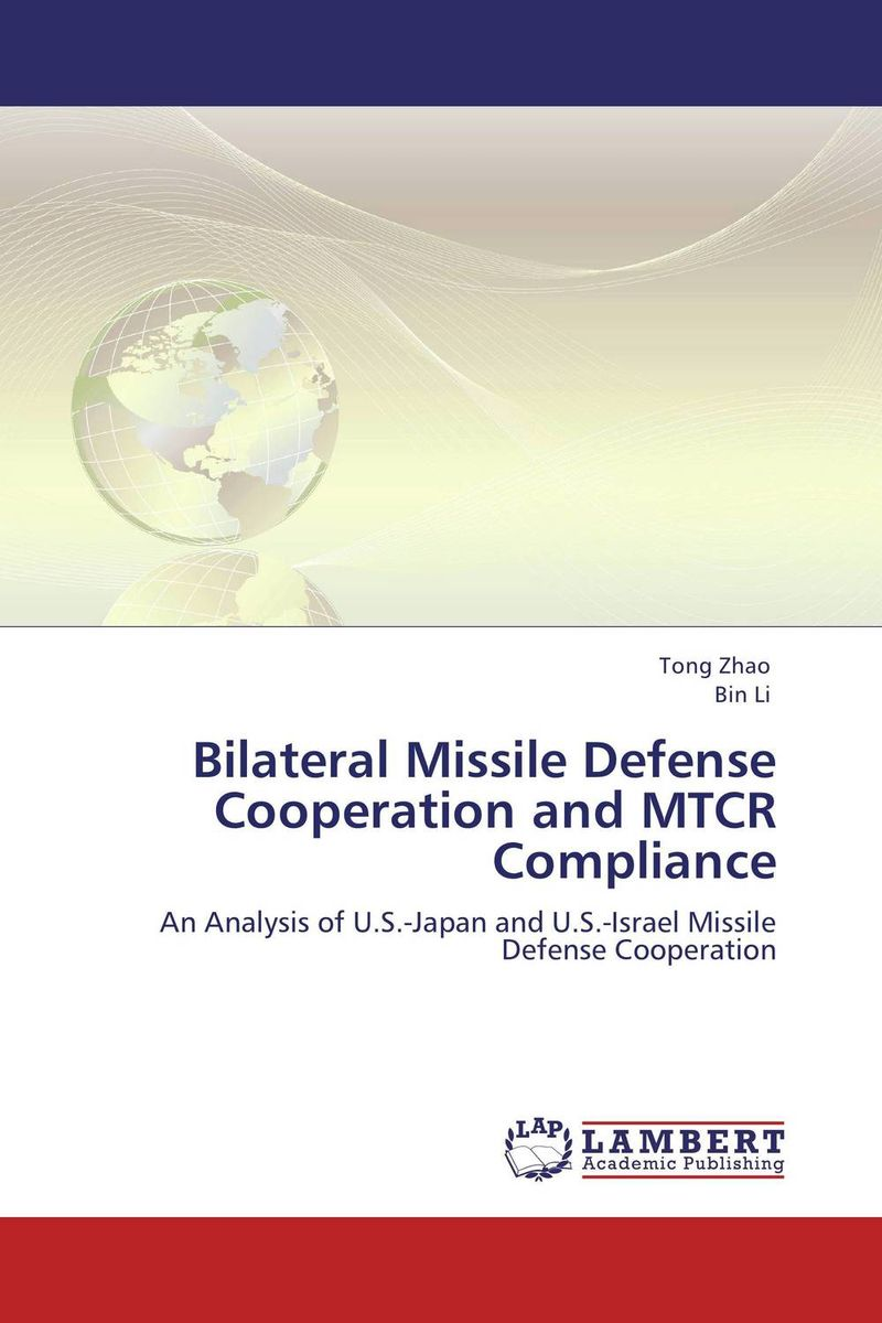 Bilateral Missile Defense Cooperation and MTCR Compliance mirza muhammad masood akbar indian ballistic missile defence programme