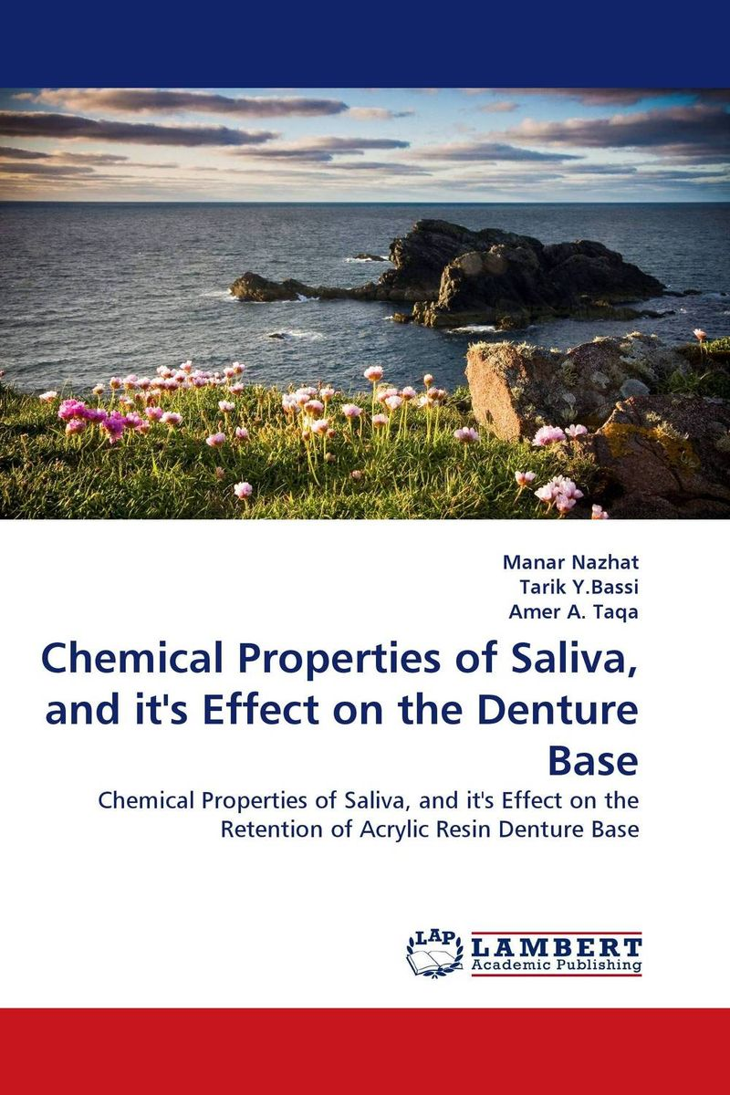 Chemical Properties of Saliva, and it''s Effect on the Denture Base total protein jay cutler