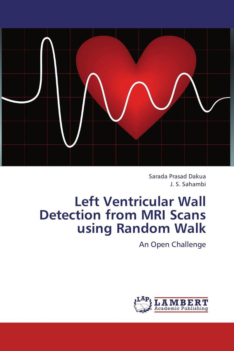 Left Ventricular Wall Detection from MRI Scans using Random Walk the operative