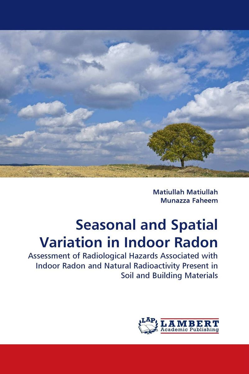 Seasonal and Spatial Variation in Indoor Radon muhammad rafique and bilal shafique time based variability observations in indoor radon concentrations