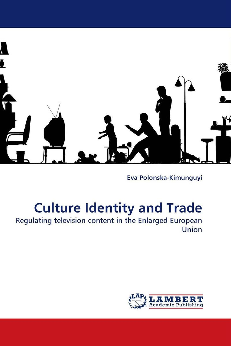 Culture Identity and Trade the european union and democracy the impact on international trade