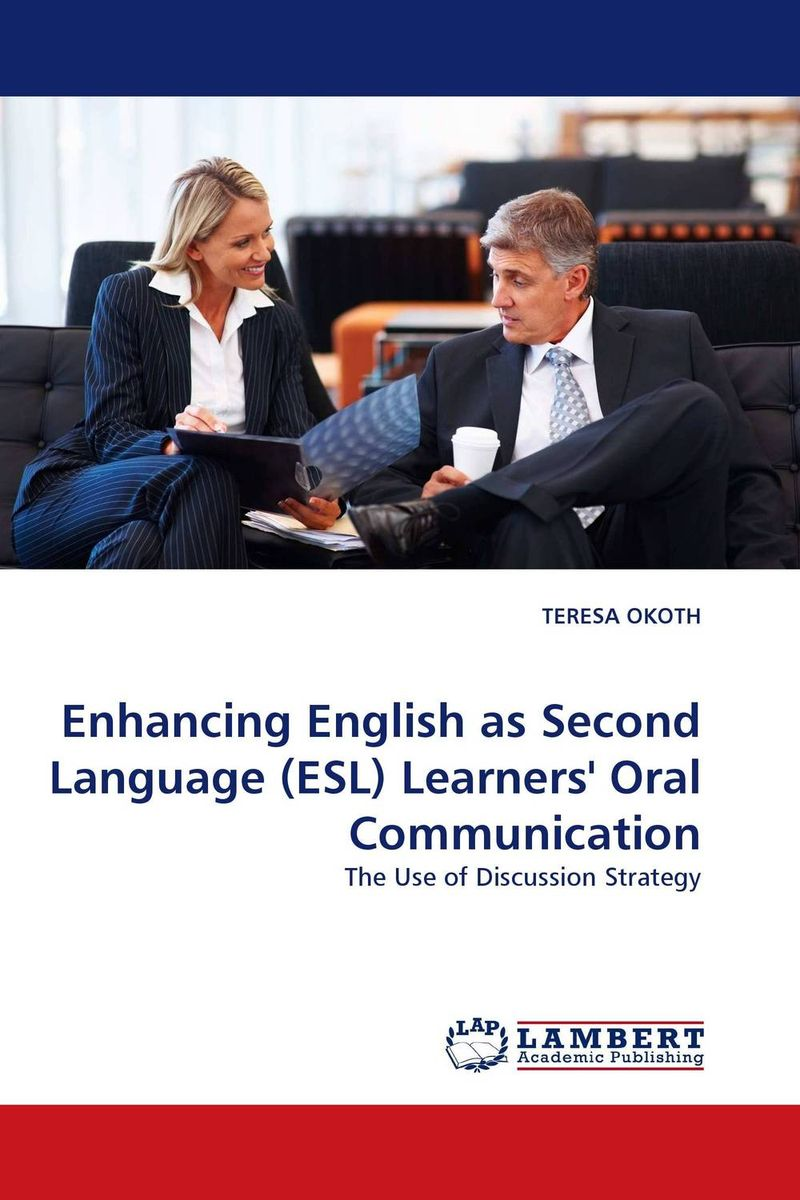 Enhancing English as Second Language (ESL) Learners'' Oral Communication glynn s hughes handbook of classroom english