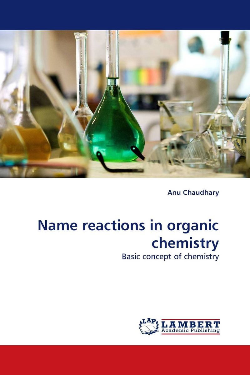Name reactions in organic chemistry advances in physical organic chemistry 46