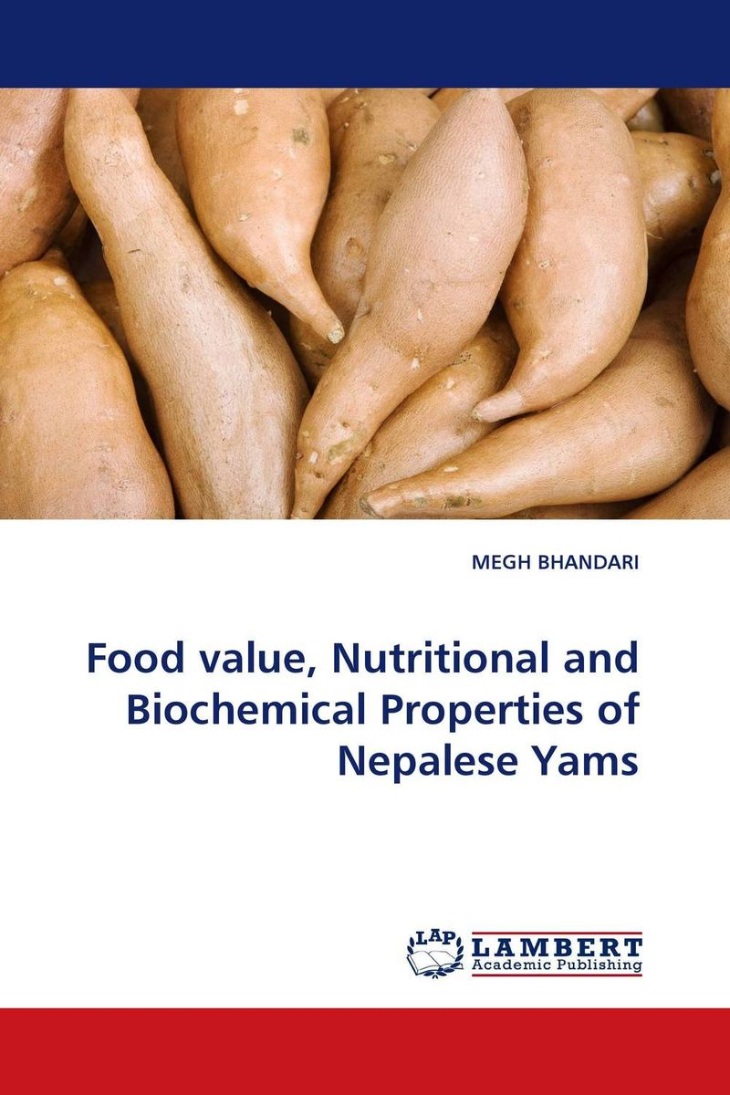 Food value, Nutritional and Biochemical Properties of Nepalese Yams nutritional effects and biochemical studies of food on rats