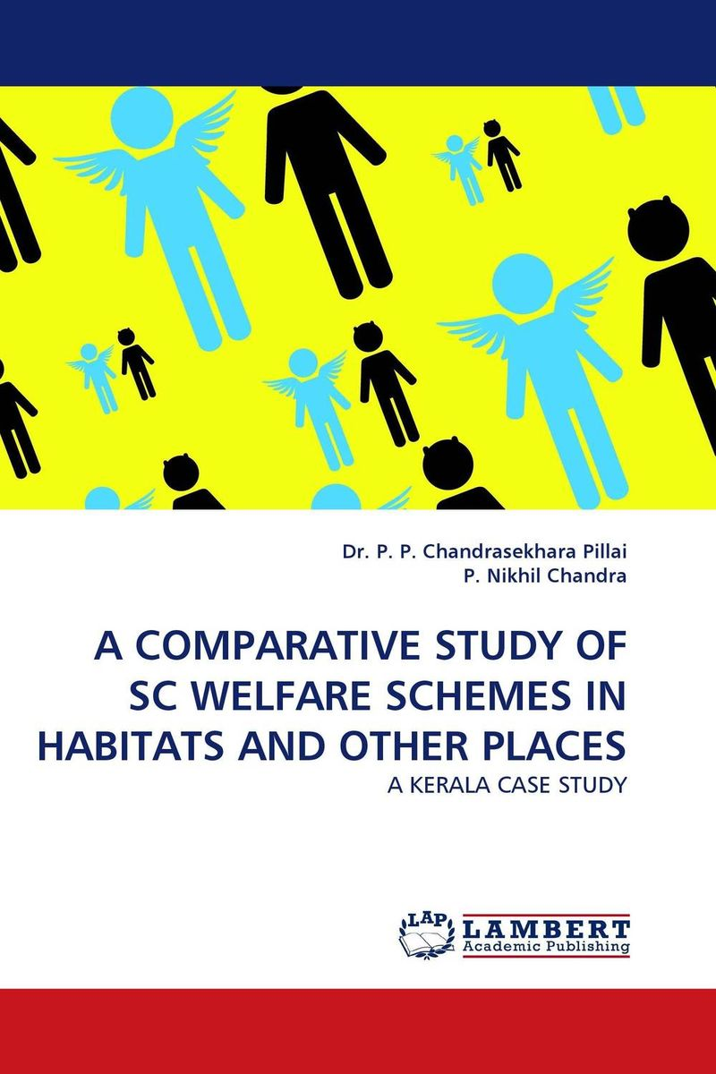 A COMPARATIVE STUDY OF SC WELFARE SCHEMES IN HABITATS AND OTHER PLACES rakesh bhatia surinder bir singh and harpreet kaur organizational development comparative study of engineering colleges