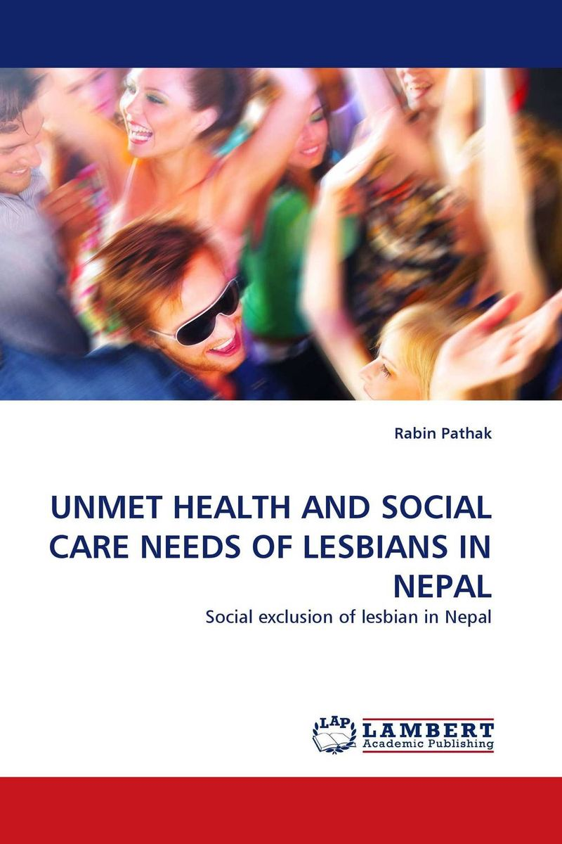 UNMET HEALTH AND SOCIAL CARE NEEDS OF LESBIANS IN NEPAL solidarity and justice in health and social care