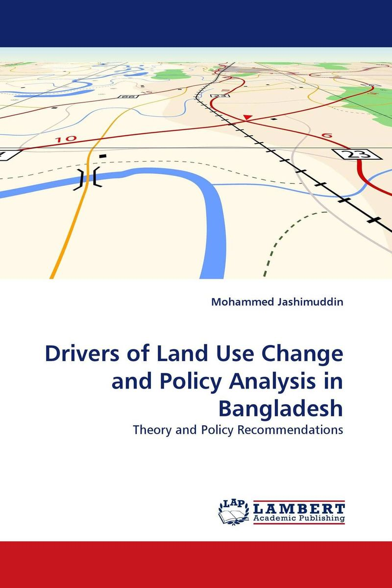 Drivers of Land Use Change and Policy Analysis in Bangladesh c type paurashava s land use pattern of bangladesh
