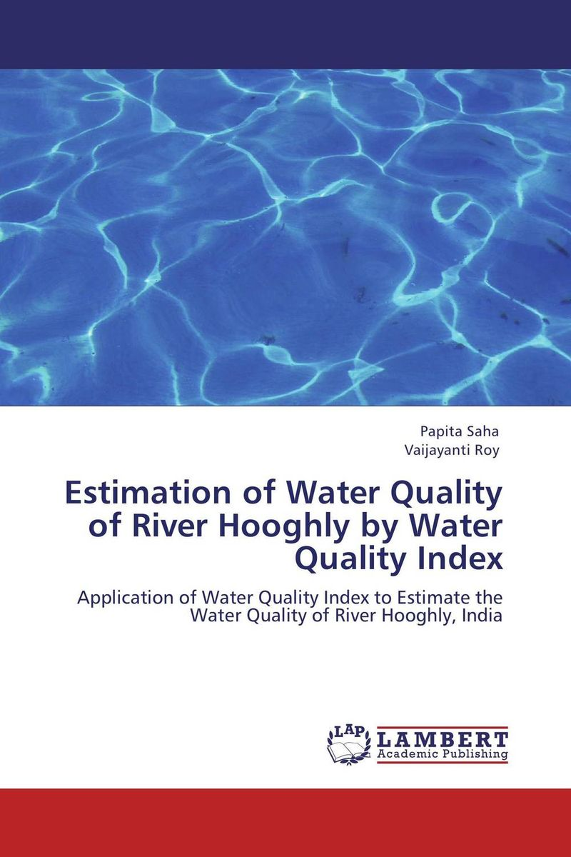 Estimation of Water Quality of River Hooghly by Water Quality Index
