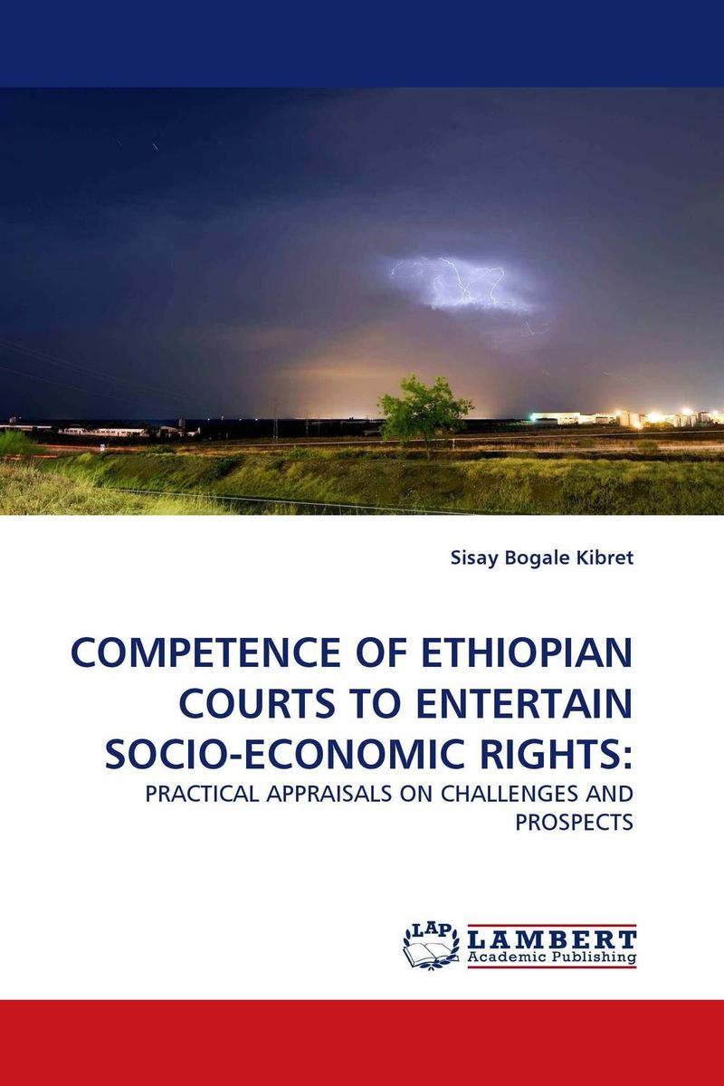 COMPETENCE OF ETHIOPIAN COURTS TO ENTERTAIN SOCIO-ECONOMIC RIGHTS: suh jude abenwi the economic impact of climate variability