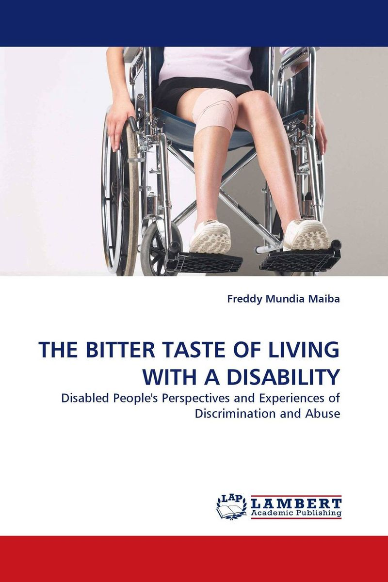 THE BITTER TASTE OF LIVING WITH A DISABILITY human rights and people with disability