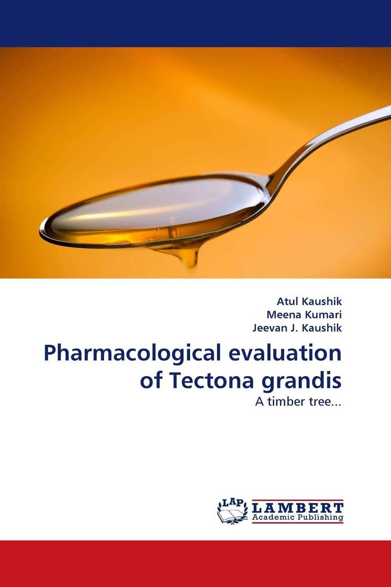 Pharmacological evaluation of Tectona grandis md rabiul islam s m ibrahim sumon and farhana lipi phytochemical evaluation of leaves of cymbopogan citratus