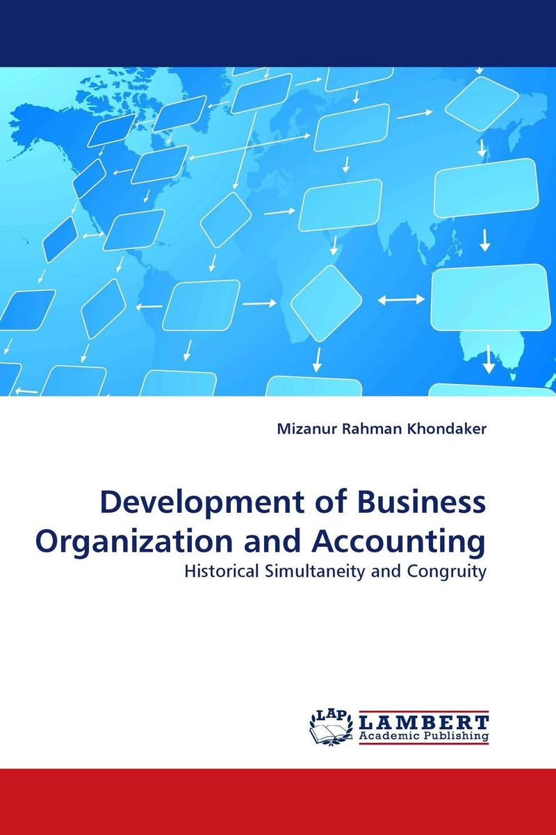 Development of Business Organization and Accounting