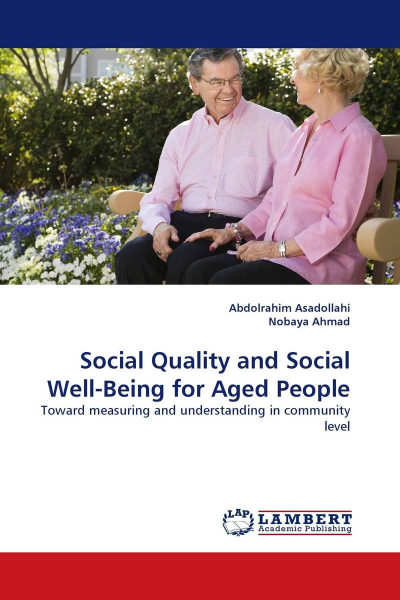 Social Quality and Social Well-Being for Aged People bekker