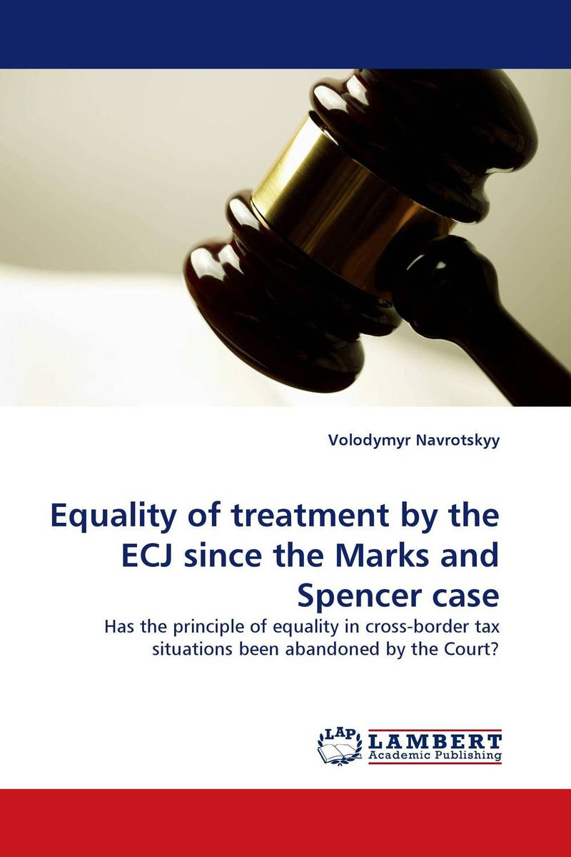Equality of treatment by the ECJ since the Marks and Spencer case