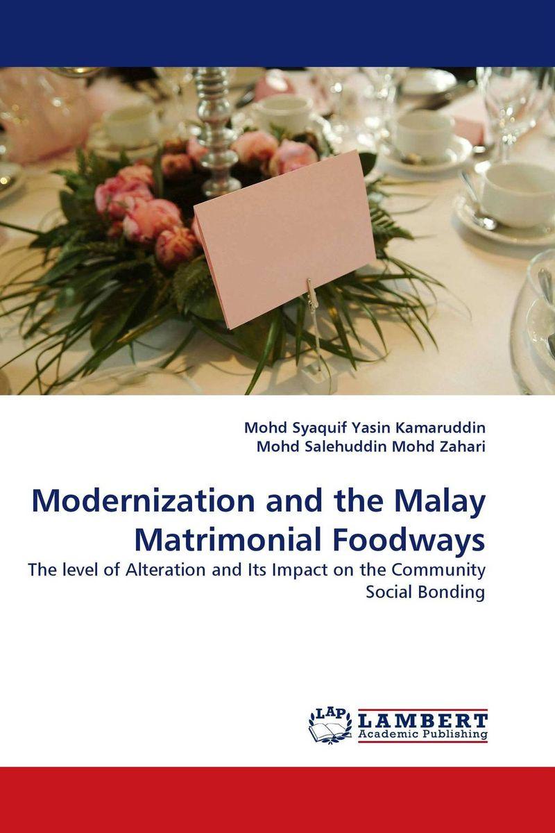 Modernization and the Malay Matrimonial Foodways the phonology and morpholohy of ulu muar malay