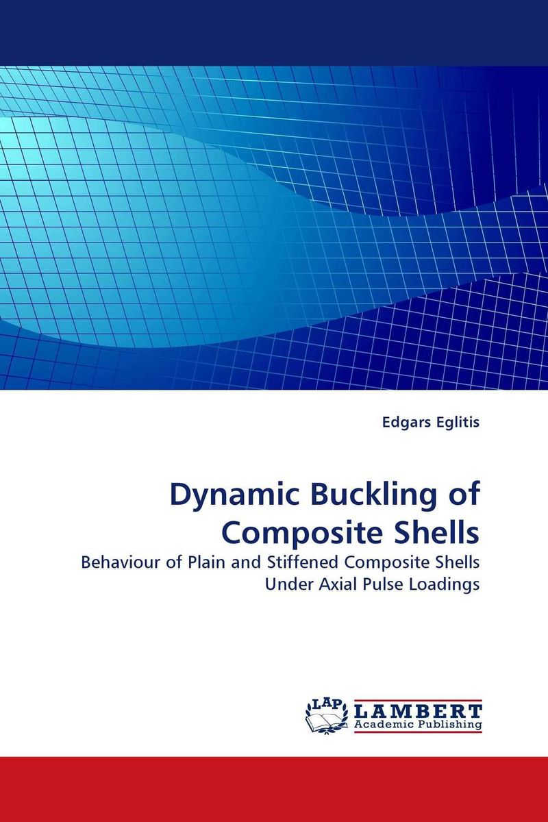 Dynamic Buckling of Composite Shells composite structures design safety and innovation
