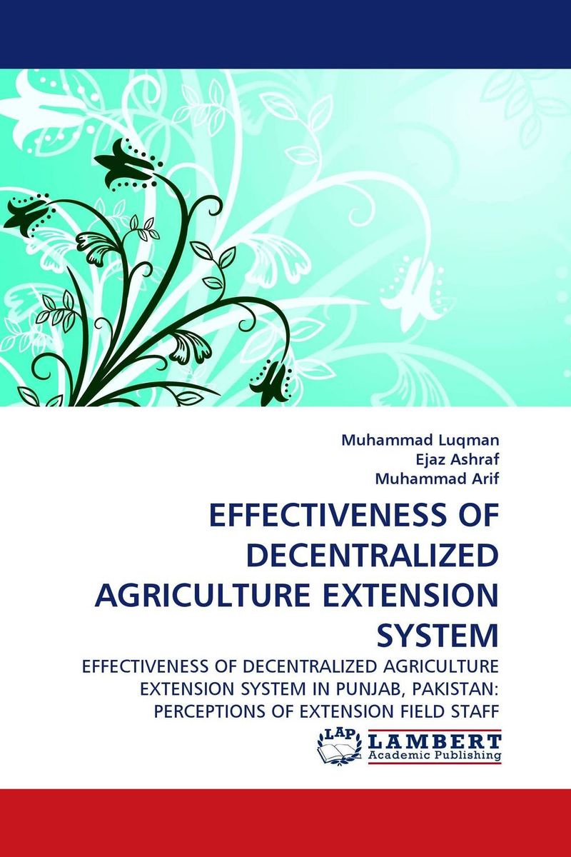 EFFECTIVENESS OF DECENTRALIZED AGRICULTURE EXTENSION SYSTEM цена и фото