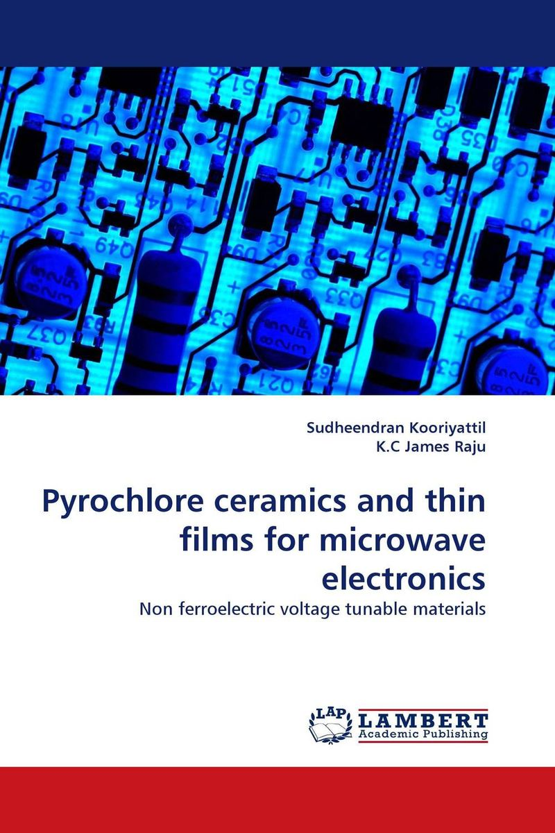 Pyrochlore ceramics and thin films for microwave electronics study of point defects in solids and thin films