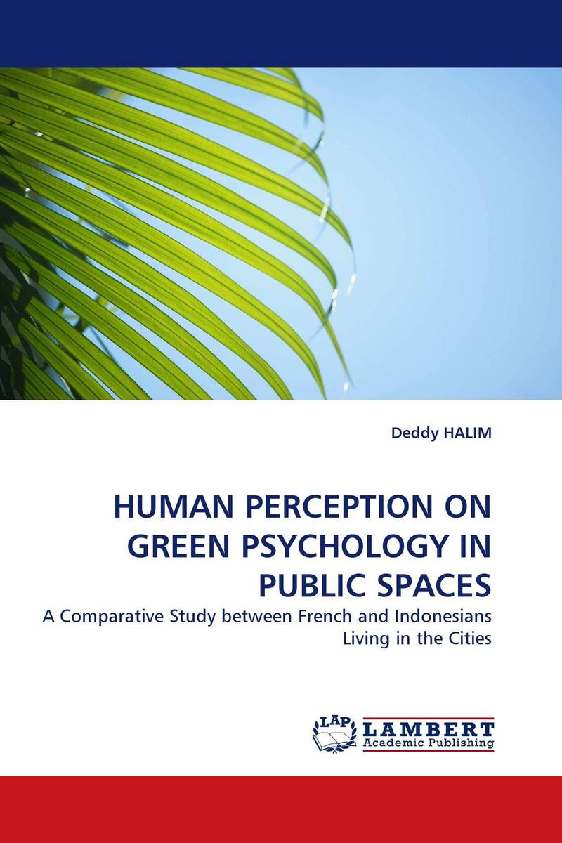 HUMAN PERCEPTION ON GREEN PSYCHOLOGY IN PUBLIC SPACES great spaces home extensions лучшие пристройки к дому
