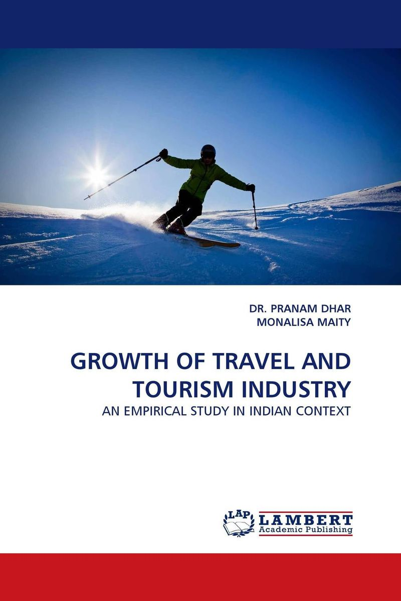 GROWTH OF TRAVEL AND TOURISM INDUSTRY