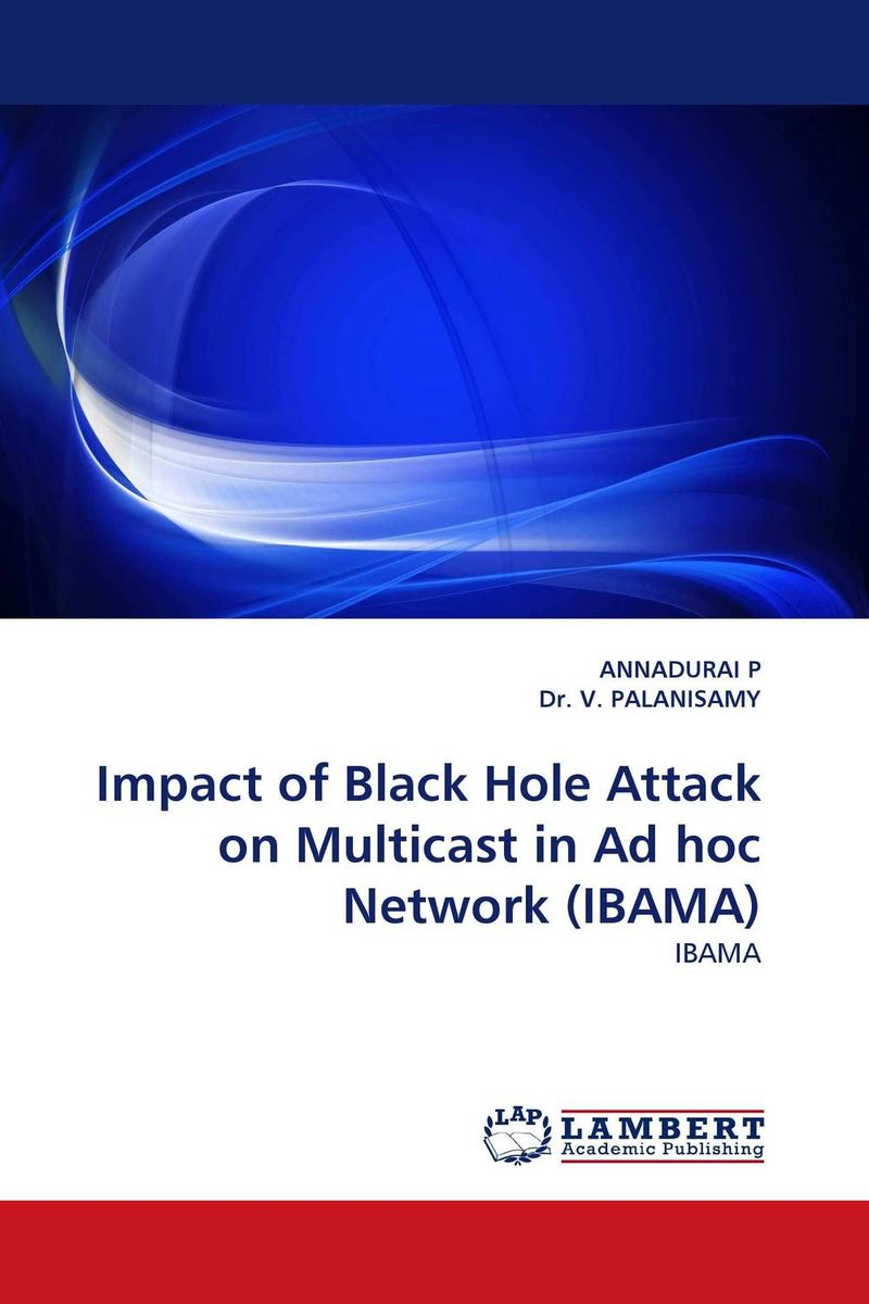 Impact of Black Hole Attack on Multicast in Ad hoc Network (IBAMA) attack of the not so virtual monsters