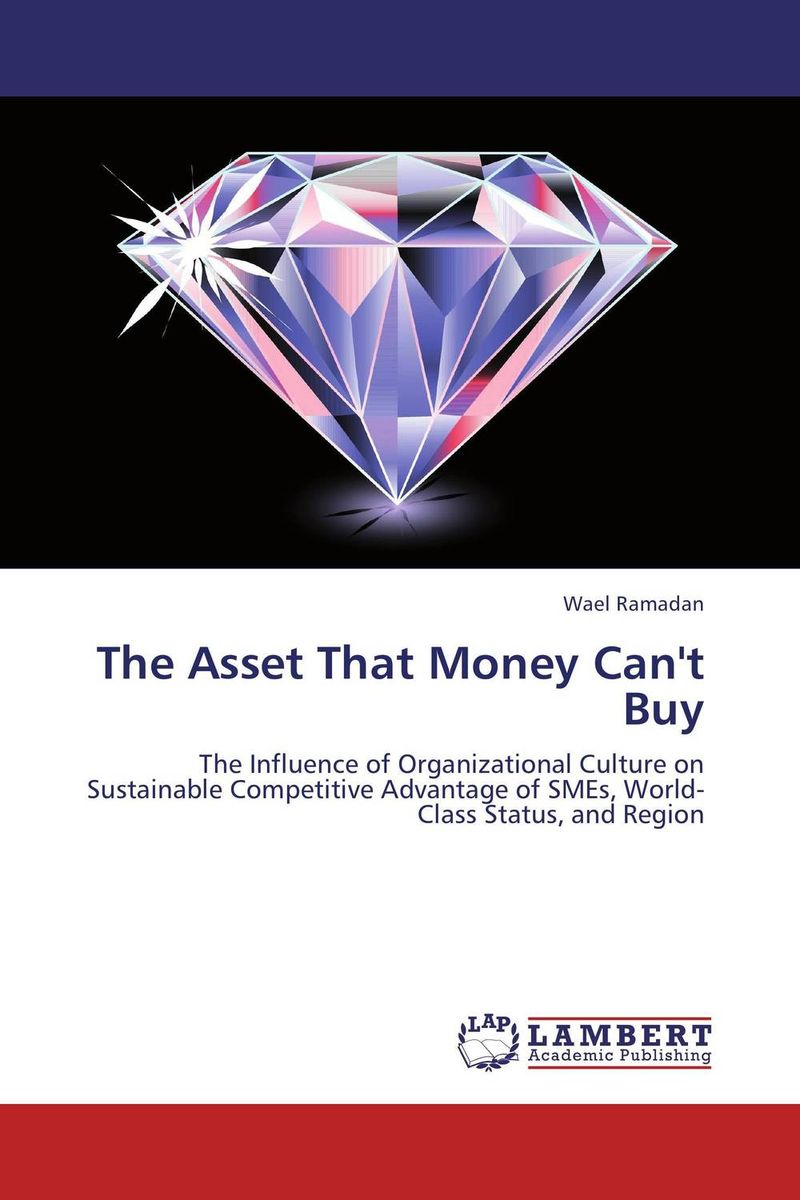 The Asset That Money Can't Buy