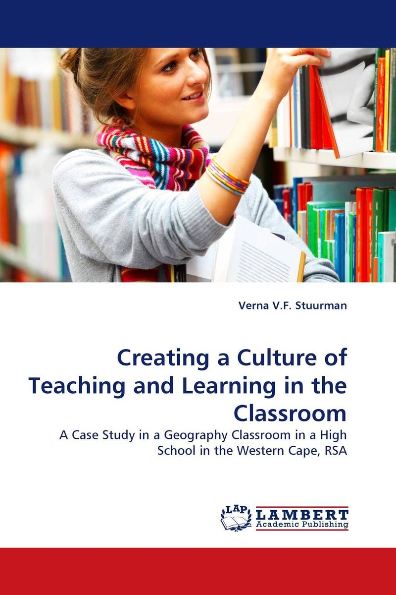 Creating a Culture of Teaching and Learning in the Classroom g james daichendt artist–teacher – a philosophy for creating and teaching