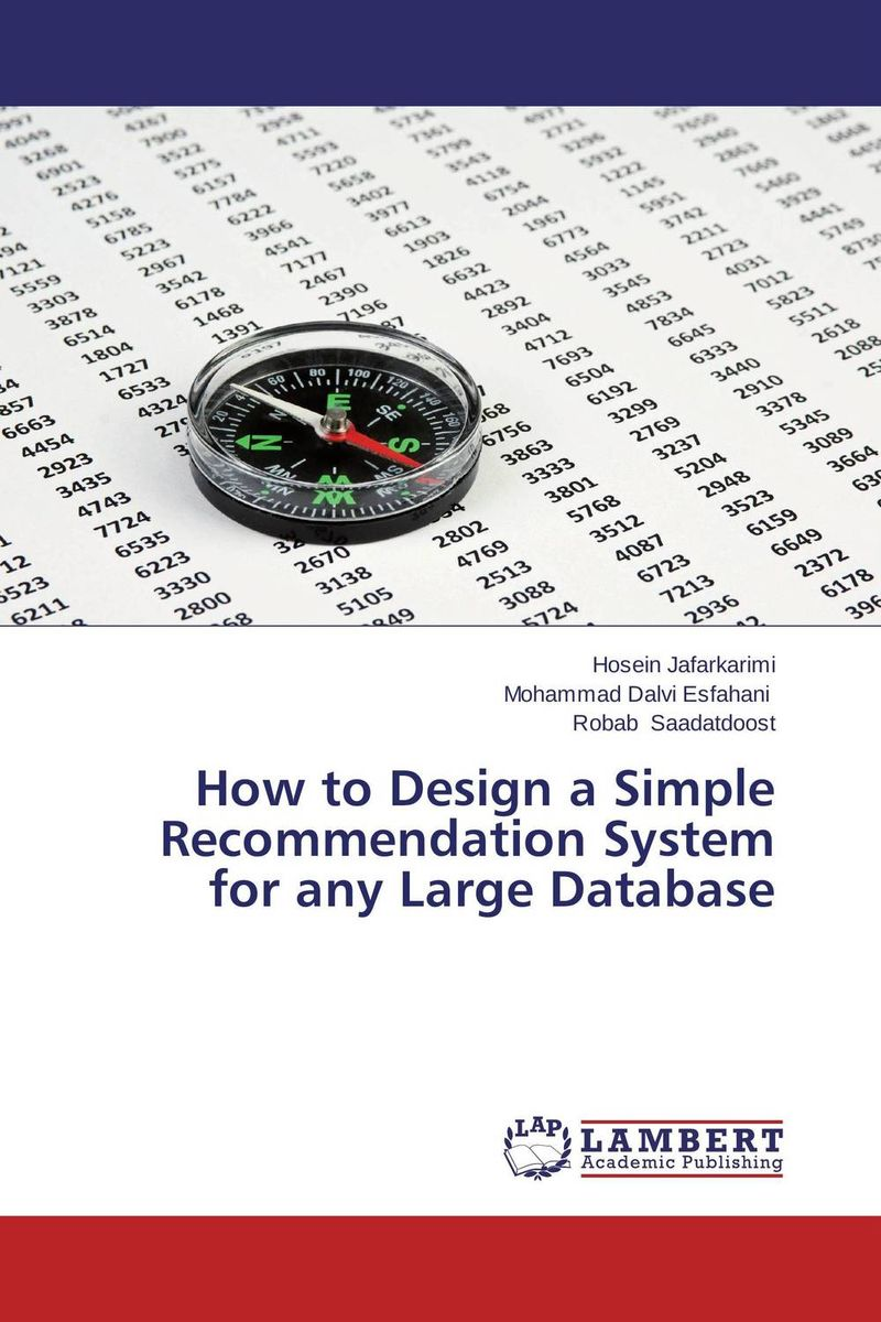 How to Design a Simple Recommendation System for any Large Database database modeling and design