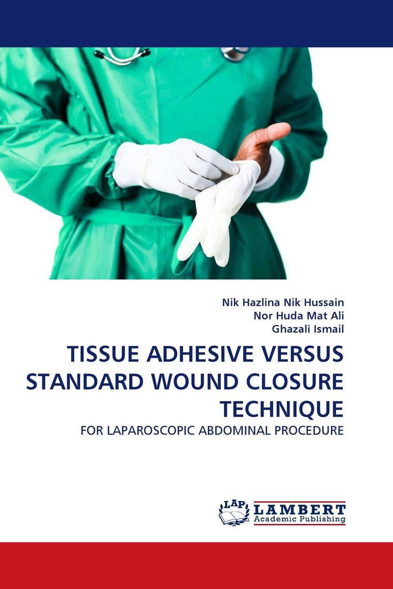 TISSUE ADHESIVE VERSUS STANDARD WOUND CLOSURE TECHNIQUE iso surgical suture practice module new skin suture skill practice model