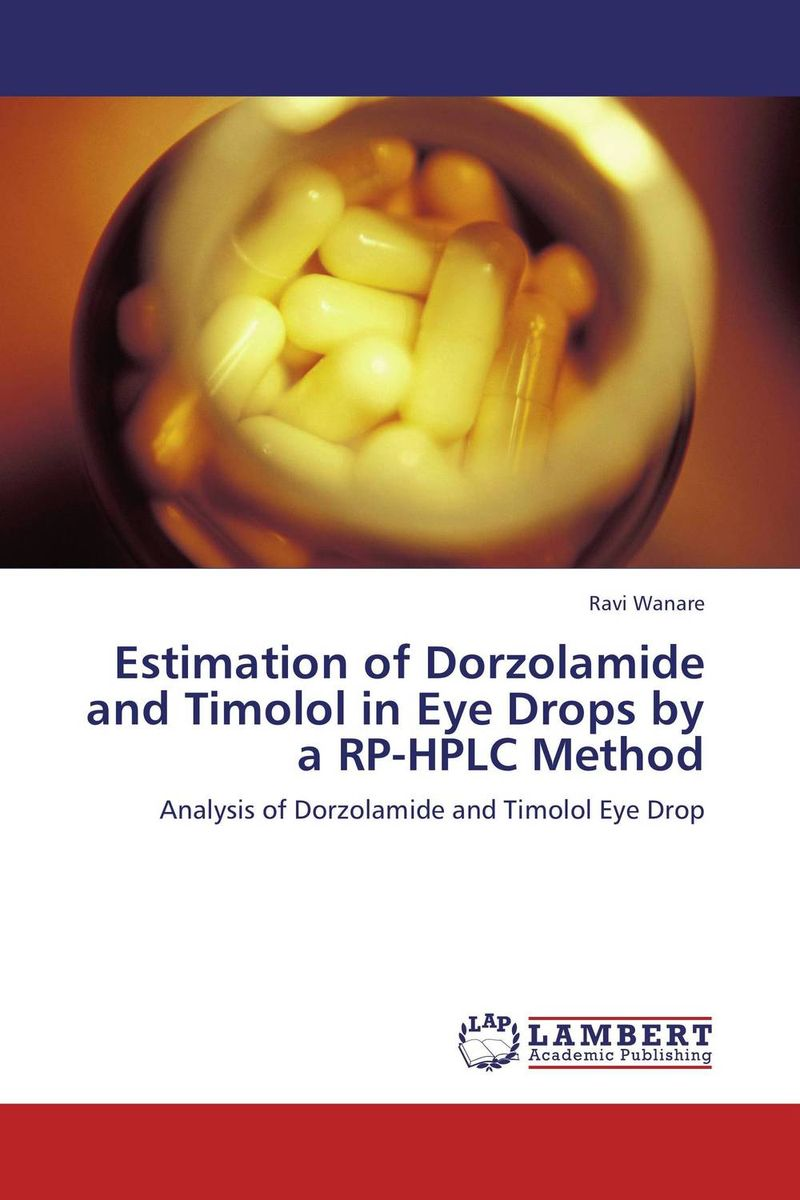 Estimation of Dorzolamide and Timolol in Eye Drops by a RP-HPLC Method drops of god