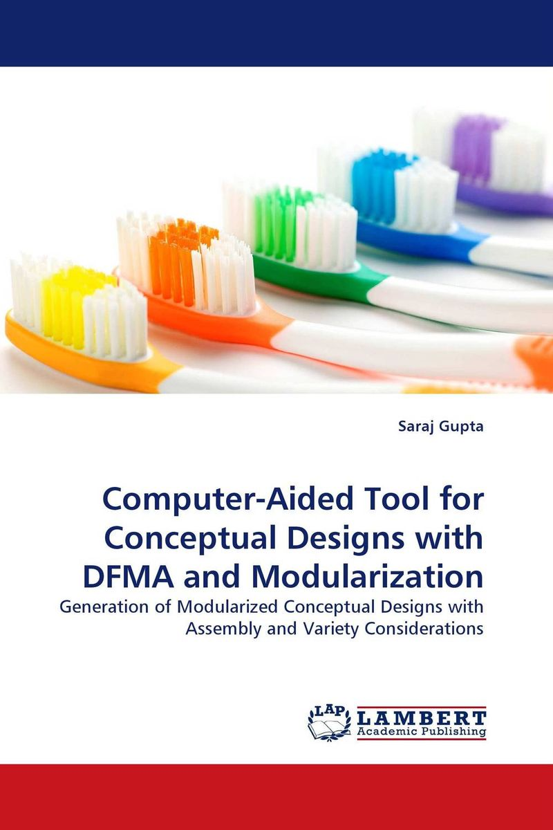 Computer-Aided Tool for Conceptual Designs with DFMA and Modularization