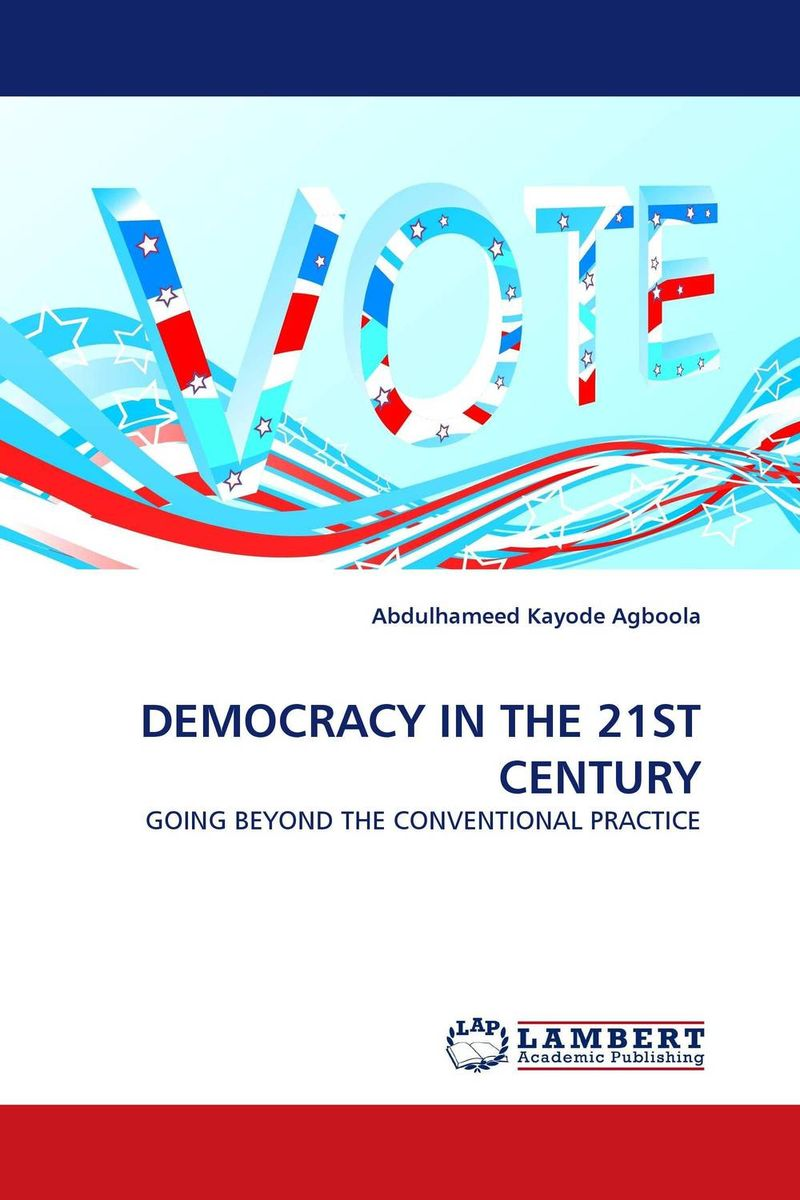 DEMOCRACY IN THE 21ST CENTURY strict democracy burning the bridges in politics