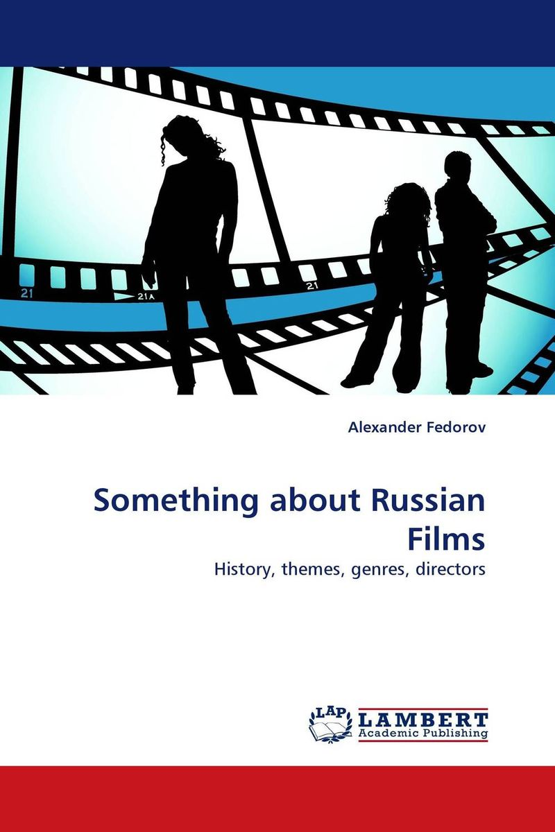 Something about Russian Films chandler r the penguin book of russian poetry