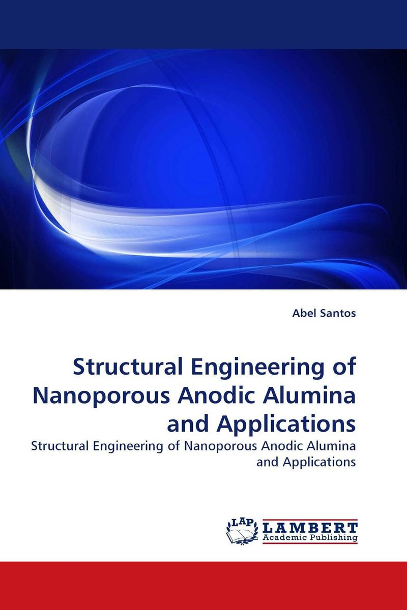 Structural Engineering of Nanoporous Anodic Alumina and Applications mcfadden structural analysis of discrete data w ith econometric applications