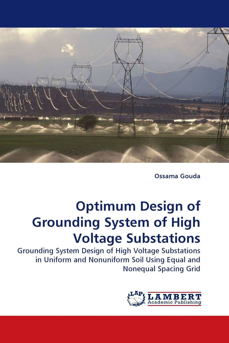 Optimum Design of Grounding System of High Voltage Substations design and implement network management system