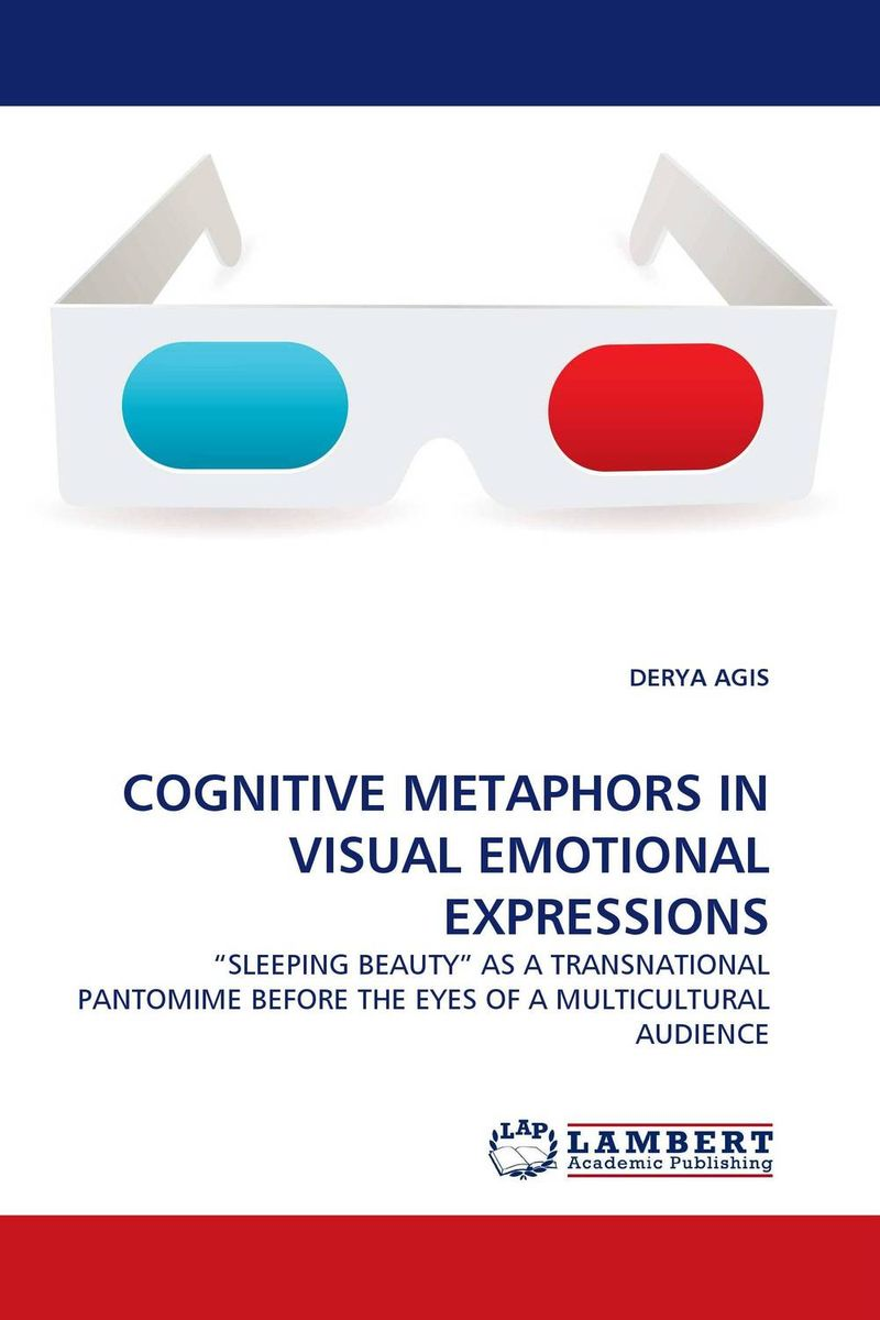 COGNITIVE METAPHORS IN VISUAL EMOTIONAL EXPRESSIONS illness as metaphor and aids and its metaphors