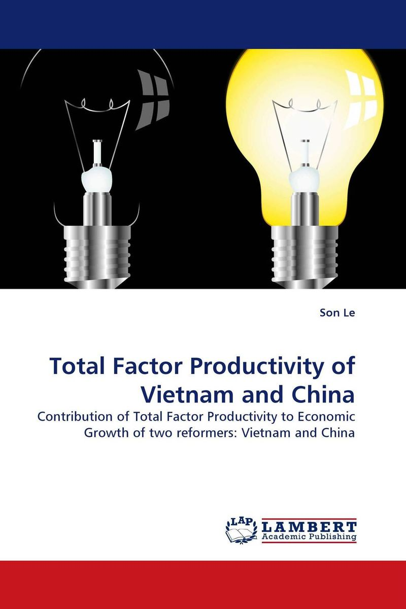 Total Factor Productivity of Vietnam and China the failure of economic nationalism in slovenia s transition