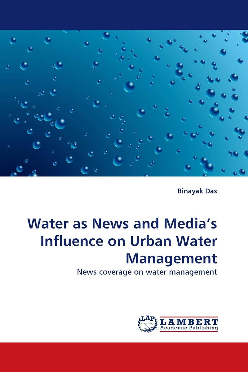 Water as News and Media''s Influence on Urban Water Management the news and the noise an investor s guide to financial media