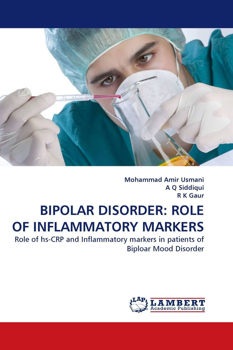 BIPOLAR DISORDER: ROLE OF INFLAMMATORY MARKERS mick power the wiley blackwell handbook of mood disorders