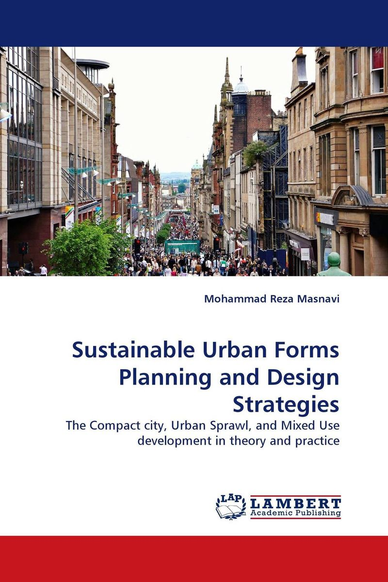 Sustainable Urban Forms Planning and Design Strategies urban forms