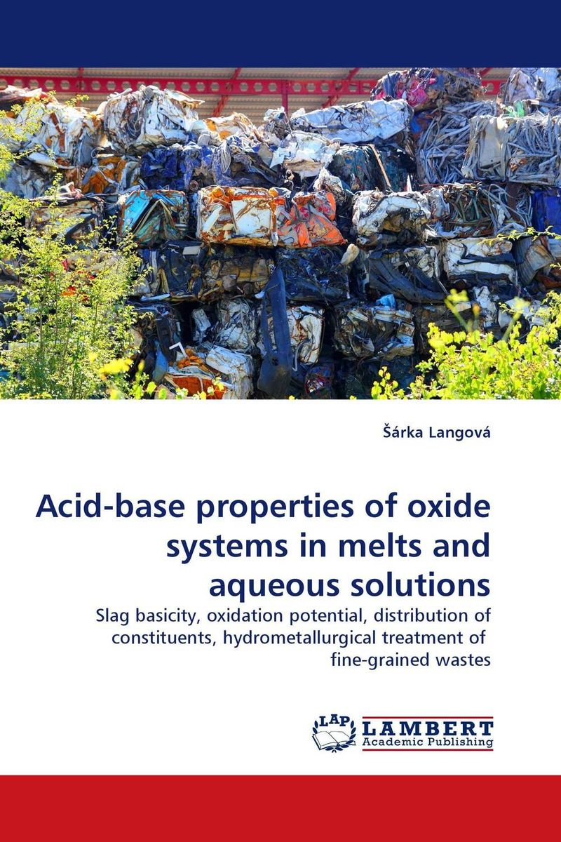Acid-base properties of oxide systems in melts and aqueous solutions evaluation of aqueous solubility of hydroxamic acids by pls modelling