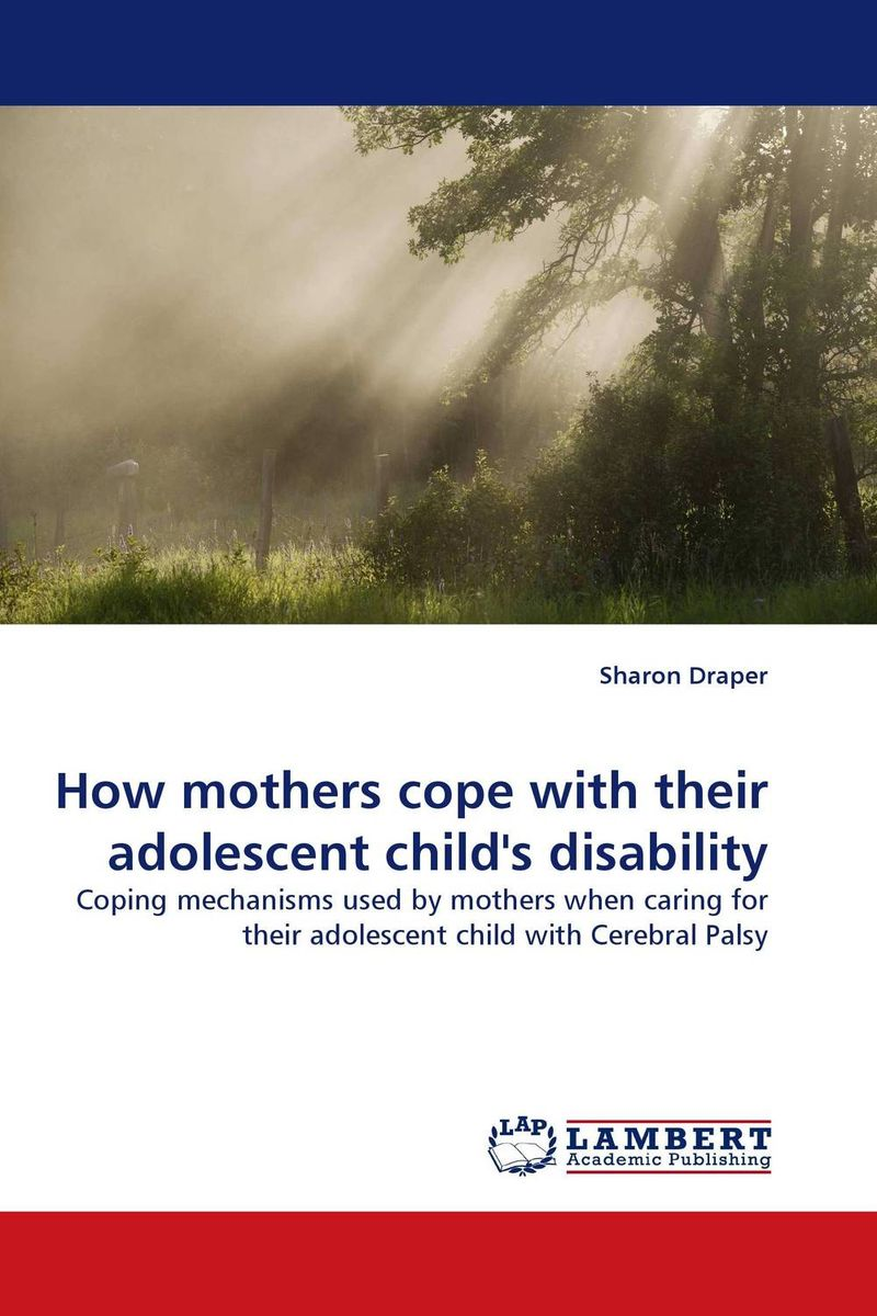 How mothers cope with their adolescent child''s disability maria salet ferreira novellino brazilian adolescent mothers