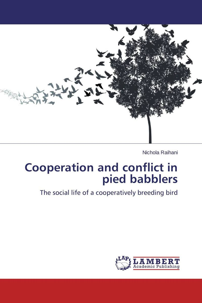 Cooperation and conflict in pied babblers the offspring the offspring greatest hits