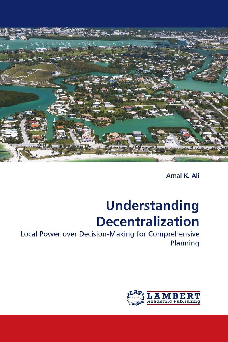 Understanding Decentralization dimensions of state building