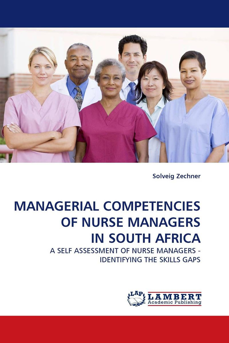 MANAGERIAL COMPETENCIES OF NURSE MANAGERS IN SOUTH AFRICA john cross the little black book for managers how to maximize your key management moments of power