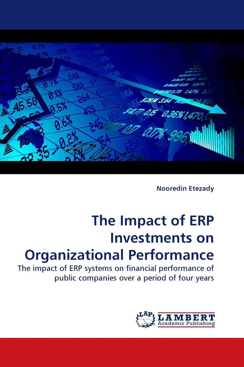 The Impact of ERP Investments on Organizational Performance цена и фото