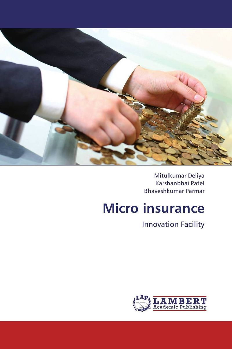 Micro insurance jaynal ud din ahmed and mohd abdul rashid institutional finance for micro and small entreprises in india
