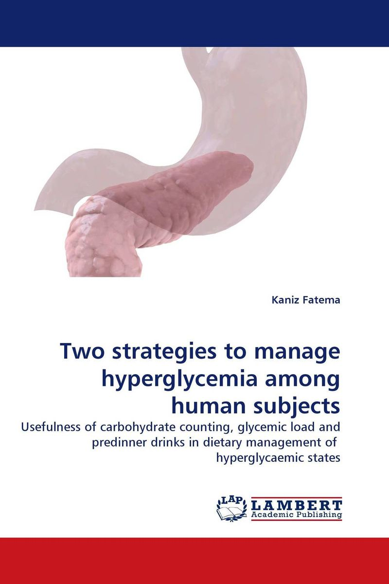 Two strategies to manage hyperglycemia among human subjects admin manage access