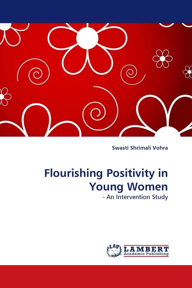 Flourishing Positivity in Young Women a psycho educational programme