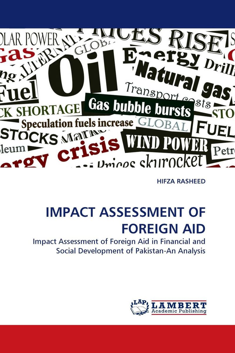IMPACT ASSESSMENT OF FOREIGN AID foreign aid and social sector of pakistan